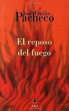 El reposo del fuego (Biblioteca Era) (Spanish Edition)