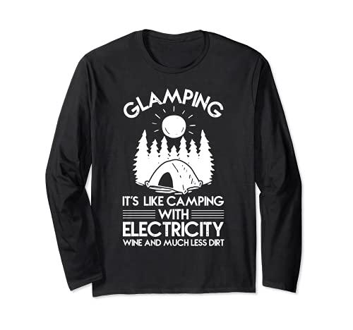 Womens Glamping es como acampar con electricidad vino y Manga Larga