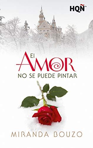 El amor no se puede pintar, Waldhaus 01 - Miranda Bouzo (Rom) 41uxCtTXwJL