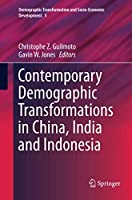 Contemporary Demographic Transformations in China, India and Indonesia (Demographic Transformation and Socio-Economic Development)