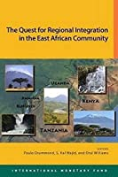 The Quest for Regional Integration in the East African Community