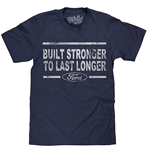 Tee Luv Built Stronger to Last Longer Ford T-Shirt - Distressed Ford Logo Shirt...