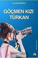 Göcmen Kizi Türkan