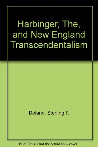 The Harbinger and New England Transcendentalism: A Portrait of Associationism in America