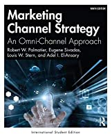 Marketing Channel Strategy: An Omni-Channel Approach -International Student Edition