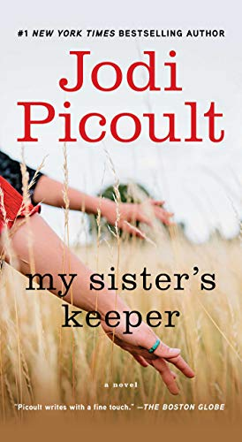 My Sister's Keeper: A Novel by [Jodi Picoult]