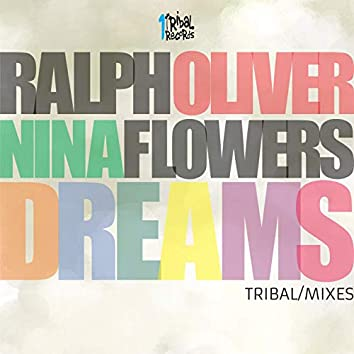 Dreams (Tribal Mixes)
