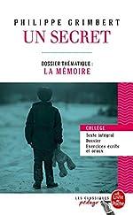 Un secret (Edition pédagogique) - Dossier thématique : La Mémoire de Philippe Grimbert