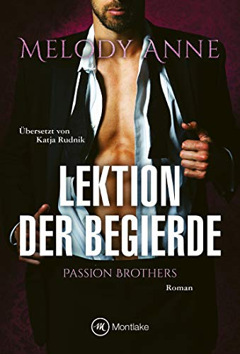 Lektion der Begierde (Passion Brothers 2)