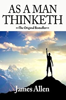 As A Man Thinketh Including Morning And Evening Thoughts As A Man Thinketh