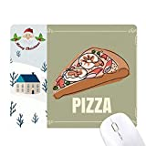 Slice of Pizza Italy Sea Foods Santa Claus House Mouse Pad regalo