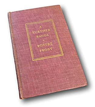 Hardcover Rare A Further Range by Robert Frost (1936) Hardcover Book