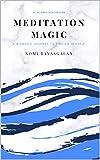 Meditation Magic (English Edition)