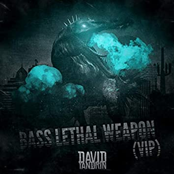 Bass Lethal Weapon (VIP)