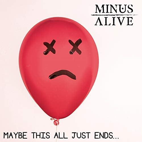 Minus Alive