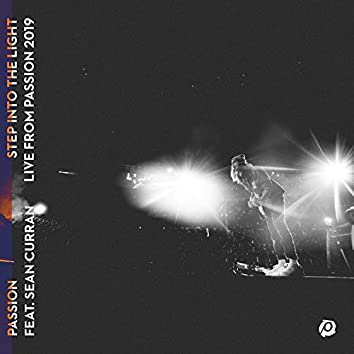 Step Into The Light (Live From Passion 2019)