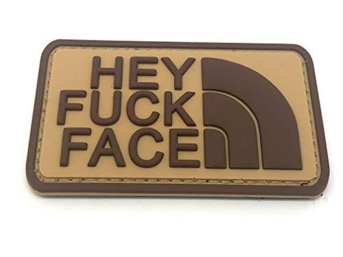 Patch Nation Klettband Aufnäher Hey Fuck Face PVC Airsoft Braun