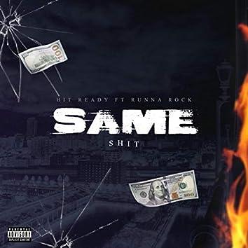 Same $hit (feat. Runna Rock)