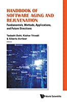 Handbook of Software Aging and Rejuvenation: Fundamentals, Methods, Applications, and Future Directions