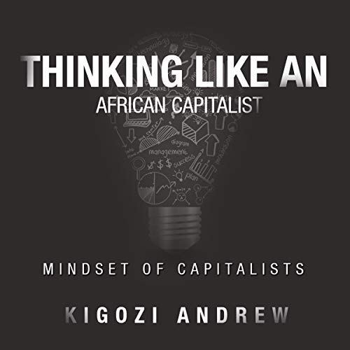 Thinking Like an African Capitalist audiobook cover art