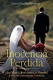 Inocencia Perdida: Una Novela Romántica en Español Llena de Emociones Intensas