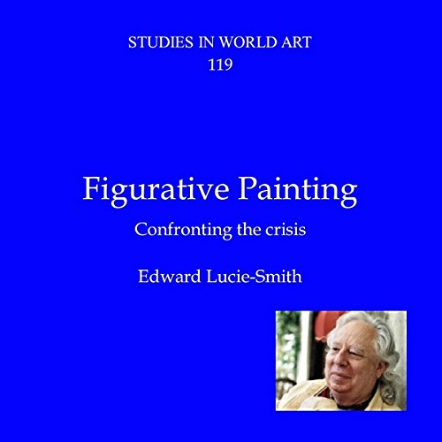 Figurative Painting: Confronting the Crisis audiobook cover art
