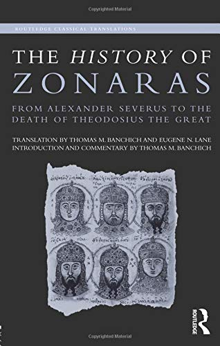 The History of Zonaras (Routledge Classical Translations)