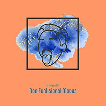 Non Funksional Moves