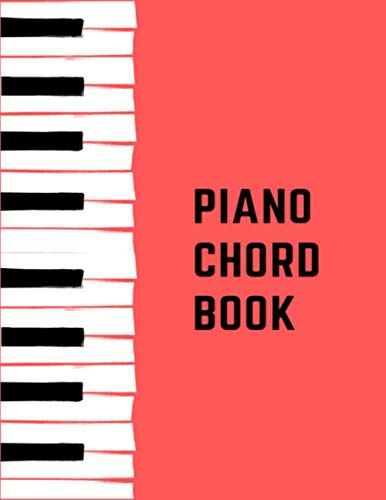 Piano Chord Book: Piano Chord Chart For Beginners