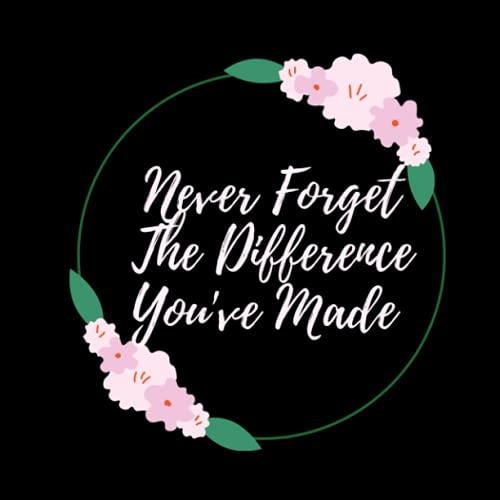 Libro de visitas de jubilación con texto en inglés «Never Forget The Difference You've Made»: libro de visitas de jubilación |...