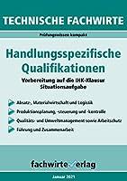 Technische Fachwirte: Handlungsspezifische Qualifikationen: Die Zusammenfassung