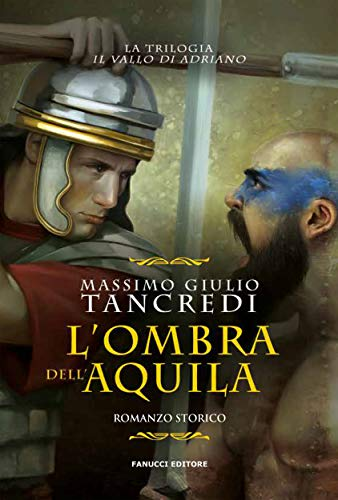 L'ombra dell'Aquila (Fanucci Editore) (Italian Edition)