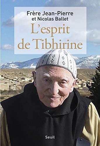 L'Esprit de Tibhirine (H.C. ESSAIS) (French Edition)