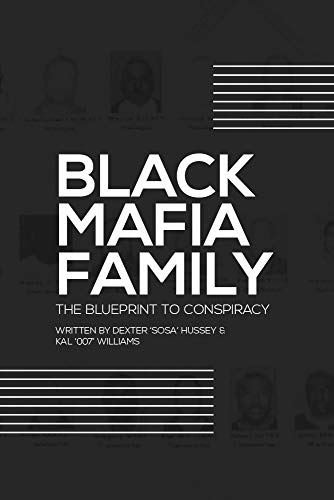 Blueprint to Conspiracy: The Untold Story of the Black Mafia Family
