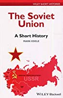 The Soviet Union: A Short History (Wiley Short Histories)