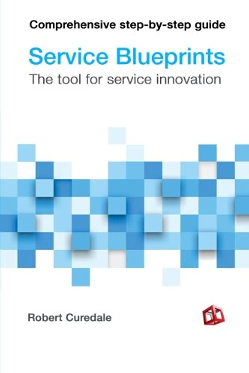 ピクニック防衛水っぽいService Blueprints: The tool for service innovation