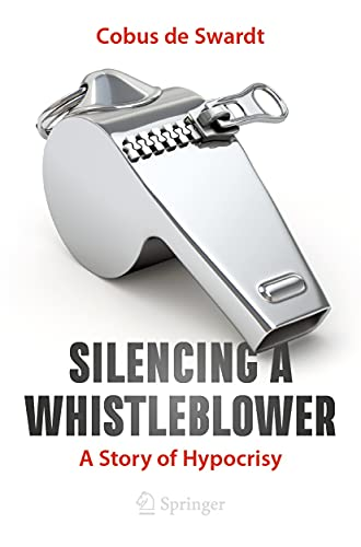 Silencing a Whistleblower: A Story of Hypocrisy (English Edition)