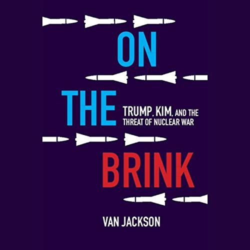 『On the Brink: Trump, Kim, and the Threat of Nuclear War』のカバーアート