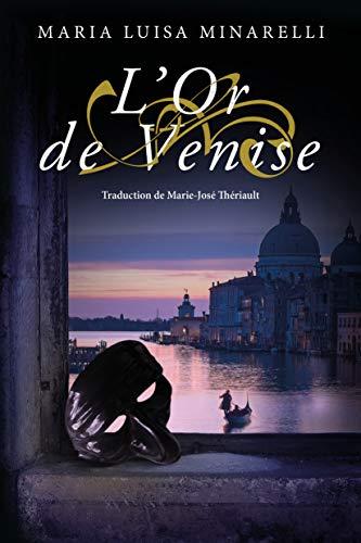 L'Or de Venise (Les mystères de Venise t. 2)