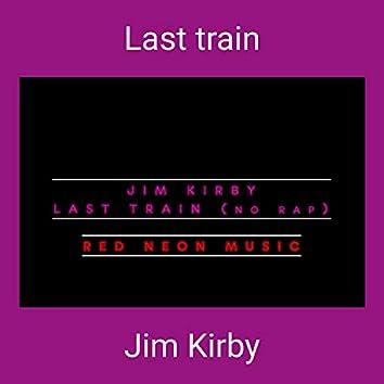 Last train (No Rap)