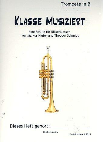Klasse musiziert : für Bläserklassen Trompete