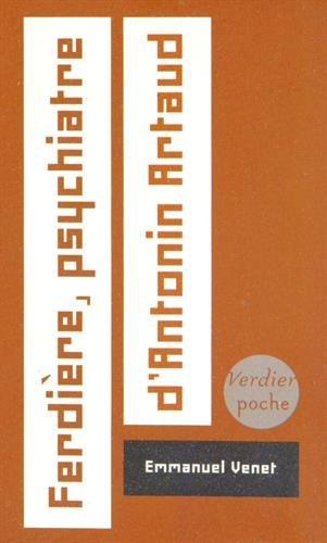 Ferdière, psychiatre d'Antonin Artaud