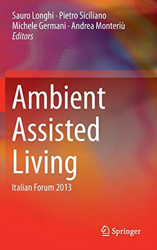Ambient Assisted Living: Italian Forum 2013