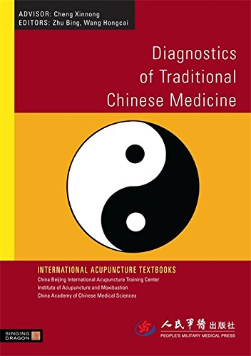 Diagnostics of Traditional Chinese Medicine (International Acupuncture Textbooks)