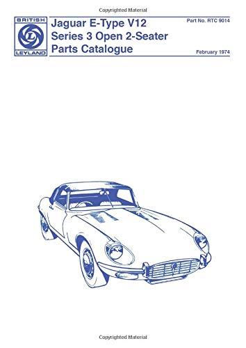 Jaguar E Type V12, Series 3: Parts Catalogue (Official Parts Catalogue S.)
