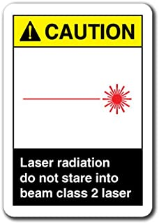 Caution Sign - Laser Radiation Do Not Stare Into Beam Class 2 Laser 7