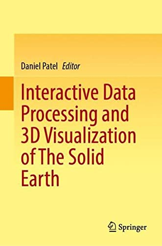 Interactive Data Processing and 3D Visualization of The Solid Earth