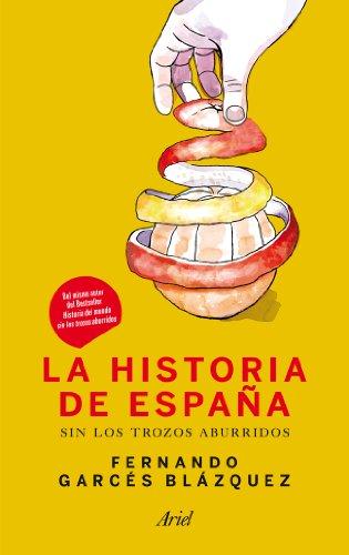 La historia de España sin los trozos aburridos eBook: Blázquez, Fernando Garcés: Amazon.es: Tienda Kindle
