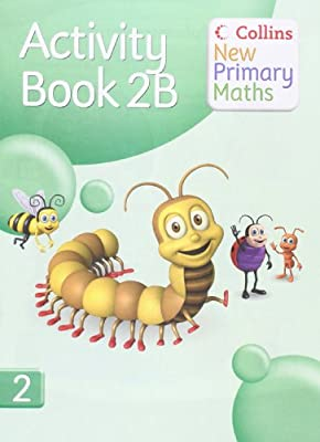 Collins New Primary Maths ? Activity Book 2B by Collins Educational