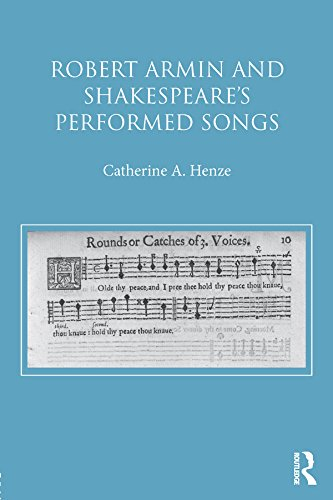 Robert Armin and Shakespeare's Performed Songs (English Edition)
